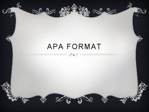 APA FORMAT WEB PAGE v Format Author A