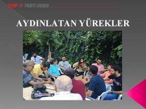 AYDINLATAN YREKLER GRUP YELER Ad Soyad AHMET DURNGA