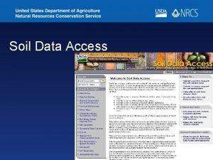 Soil Data Access The Soil Data Access http