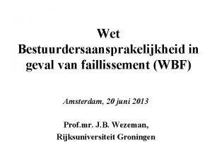 Wet Bestuurdersaansprakelijkheid in geval van faillissement WBF Amsterdam
