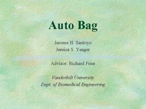 Auto Bag Jerome H Santoyo Jessica S Yeager