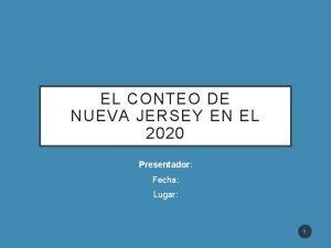 EL CONTEO DE NUEVA JERSEY EN EL 2020