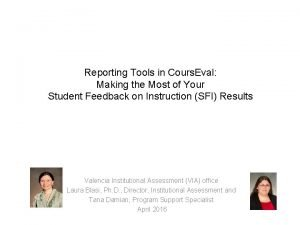 Reporting Tools in Cours Eval Making the Most