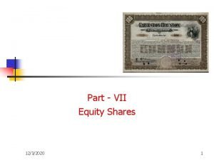 Part VII Equity Shares 1232020 1 Introduction n
