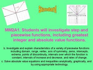 MM 2 A 1 Students will investigate step