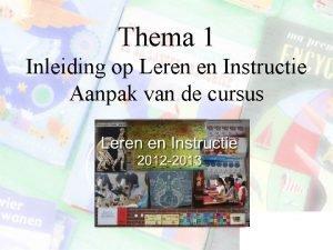 Thema 1 Inleiding op Leren en Instructie Aanpak