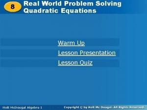 Solving Quadratic Equations Real World Problem Solving 8