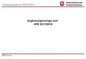 Ergnzungsvorlage zum HPE 20172018 Niederschsisches Finanzministerium Ergnzungsvorlage zum