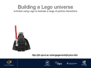 Building a Lego universe Activities using Lego to