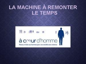 LA MACHINE REMONTER LE TEMPS RTROSPECTIVE 2007 2016