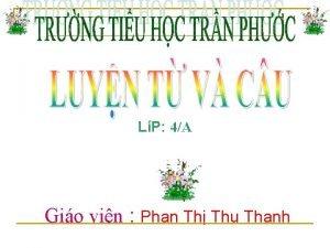 LP 4A Gio vin Phan Th Thu Thanh