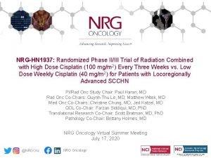 NRGHN 1937 Randomized Phase IIIII Trial of Radiation