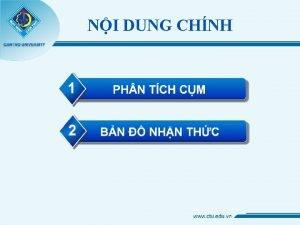 NI DUNG CHNH Khi nim Phn tch cm