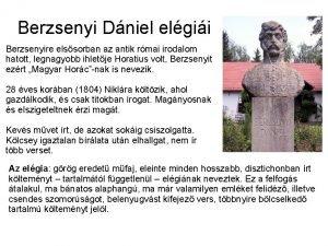 Berzsenyi Dniel elgii Berzsenyire elssorban az antik rmai