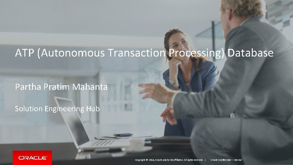 ATP Autonomous Transaction Processing Database Partha Pratim Mahanta