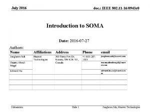 July 2016 doc IEEE 802 11 160943 r