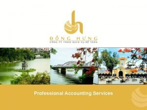 Professional Accounting Services HNH THNH Ngy thnh lp