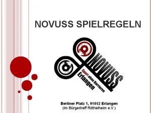NOVUSS SPIELREGELN Berliner Platz 1 91052 Erlangen im