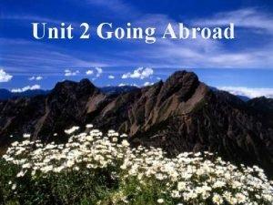 Unit 2 Going Abroad 2007510 1 20201130 WenShann