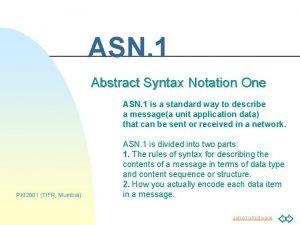 ASN 1 Abstract Syntax Notation One ASN 1