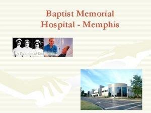 Baptist Memorial Hospital Memphis Statistics Baptist Memorial Hospital