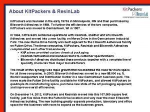 About Kit Packers Resin Lab Kit Packers was