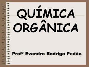 QUMICA ORG NICA Prof Evandro Rodrigo Pedo Berzelius