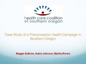Case Study of a Preconception Health Campaign in