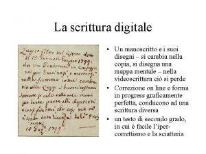 La scrittura digitale Un manoscritto e i suoi
