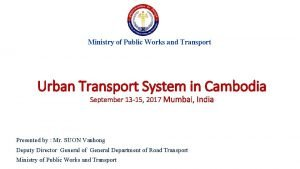 Ministry of Public Works and Transport Urban Transport