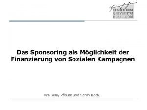 Das Sponsoring als Mglichkeit der Finanzierung von Sozialen