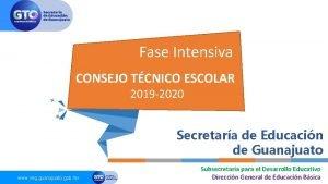 Fase Intensiva CONSEJO TCNICO ESCOLAR 2019 2020 Secretara