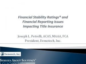 Financial Stability Ratings and Financial Reporting Issues Impacting