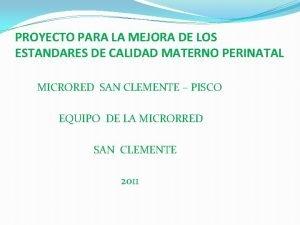 PROYECTO PARA LA MEJORA DE LOS ESTANDARES DE