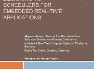DESIGNING VM SCHEDULERS FOR EMBEDDED REALTIME APPLICATIONS 1