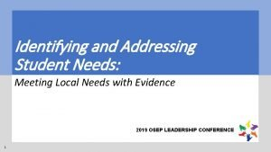 Identifying and Addressing Student Needs Meeting Local Needs