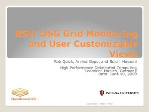 RSV OSG Grid Monitoring and User Customizable Views
