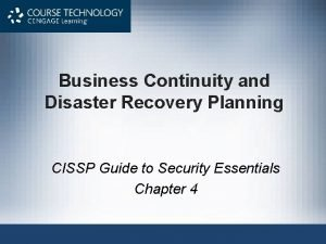 Business Continuity and Disaster Recovery Planning CISSP Guide