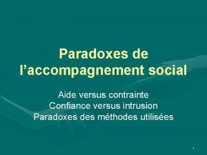 Paradoxes de laccompagnement social Aide versus contrainte Confiance