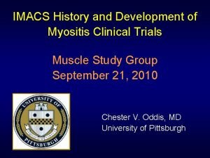 IMACS History and Development of Myositis Clinical Trials