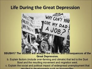 Life During the Great Depression SSUSH 17 The