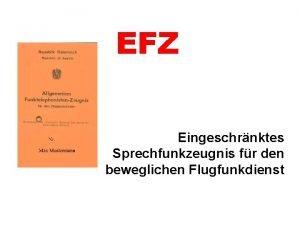 EFZ Eingeschrnktes Sprechfunkzeugnis fr den beweglichen Flugfunkdienst Welche
