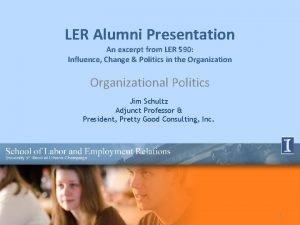 LER Alumni Presentation An excerpt from LER 590