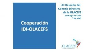 LXI Reunin del Consejo Directivo de la OLACEFS