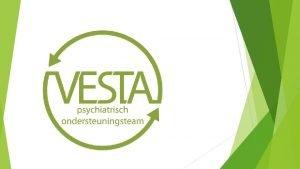 SITUERING 1 juni 2005 start Psychiatrische Zorg in