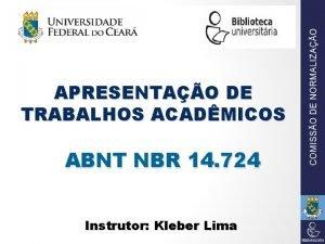 APRESENTAO DE TRABALHOS ACADMICOS ABNT NBR 14 724