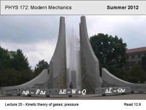 PHYS 172 Modern Mechanics Lecture 25 Kinetic theory