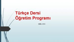 Trke Dersi retim Program MEB 2018 TRKE DERS