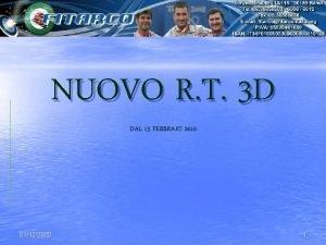 NUOVO R T 3 D DAL 15 FEBBRAIO