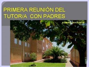PRIMERA REUNIN DEL TUTORA CON PADRES EQUIPO DIRECTIVO